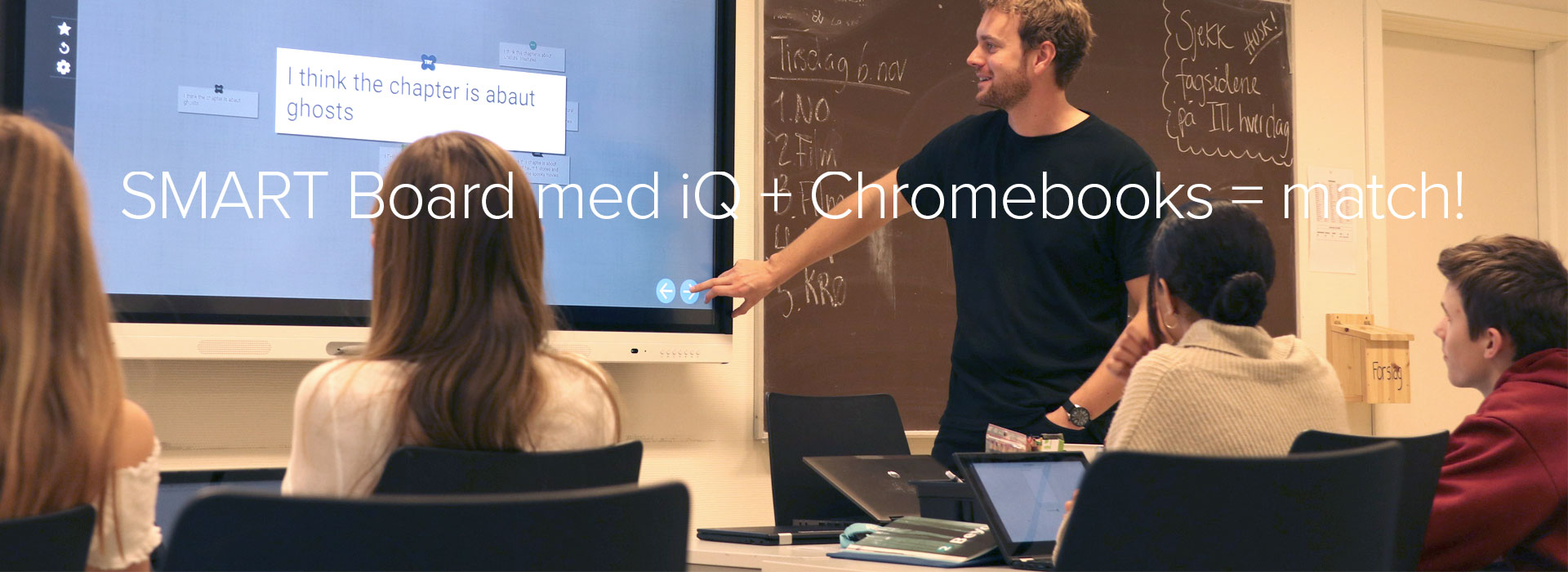 SMART Board med iQ Chromebook GoogleSkole