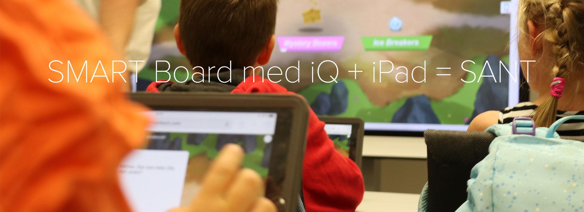 SMART-Board-med-iQ-iPad-sant-video